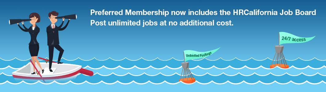 CalChamber Preferred Membership now comes with unlimited postings to HRCalifornia Job Board