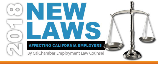 An Overview of New 2018 Laws Affecting California Employers